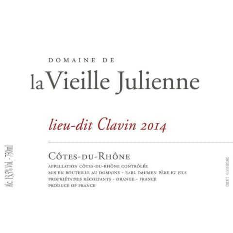 2014 Domaine de la Vieille Julienne Cotes du Rhone Lieu-dit Clavin 750ml