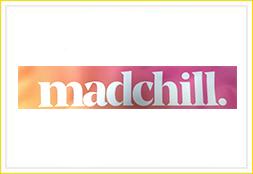 madchill