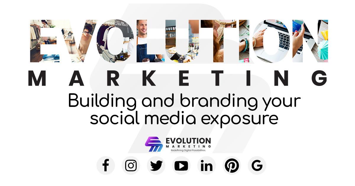Evolution Marketing Social Media