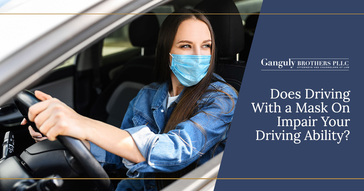 Does Driving With a Mask On Impair Your Driving Ability?