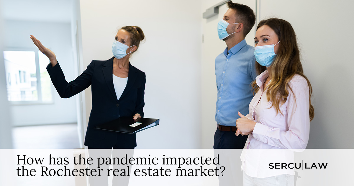 How Has the Pandemic Affected the Rochester Real Estate Market?