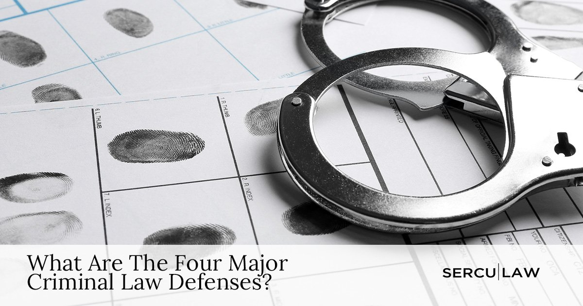 What Are The Four Major Criminal Law Defenses?
