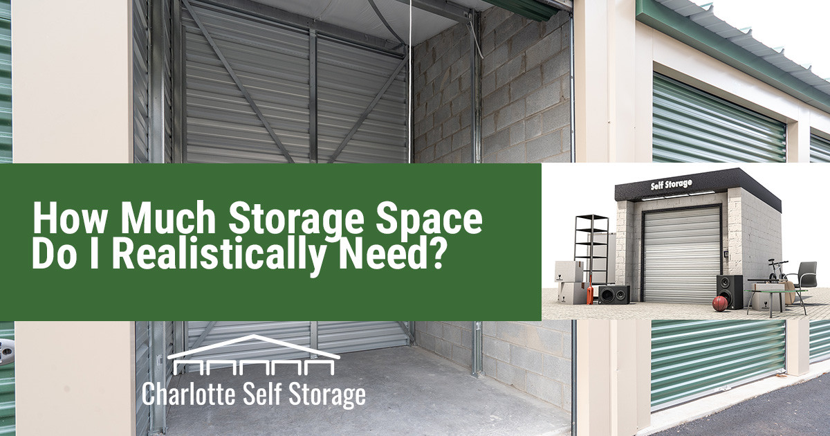 How Much Self Storage Space Do I Actually Need?