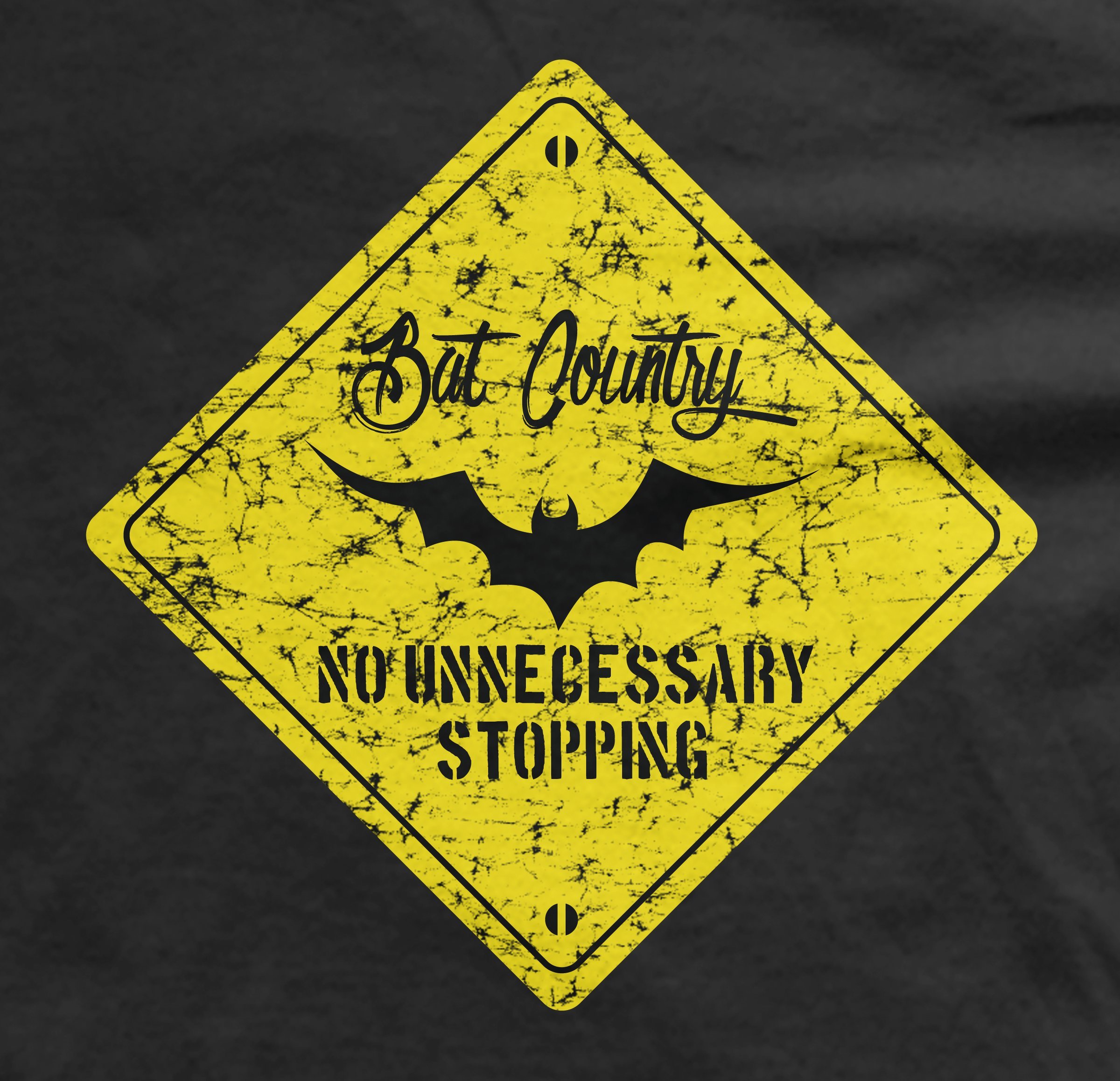Bat Country Sign