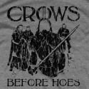 Game of Thrones, Crows Before Hoes T-Shirt