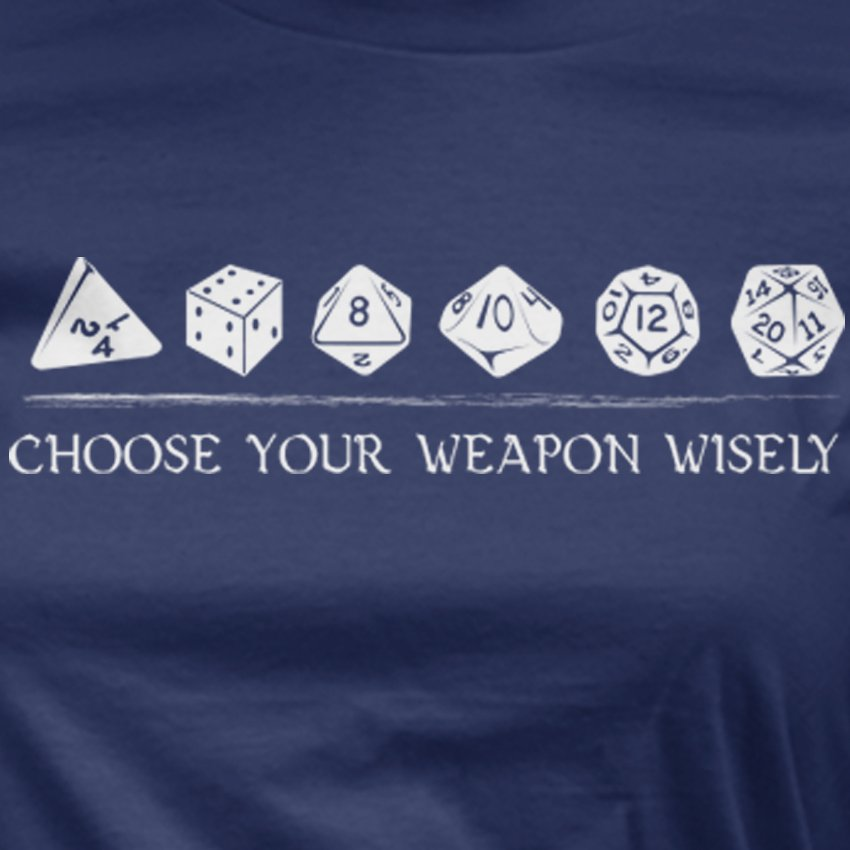 Choose Your Weapon Wisely D&D Ladies T-shirt