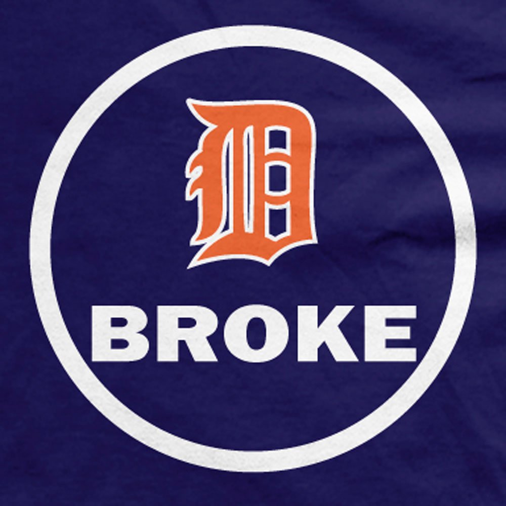 D-Broke Detroit Tigers