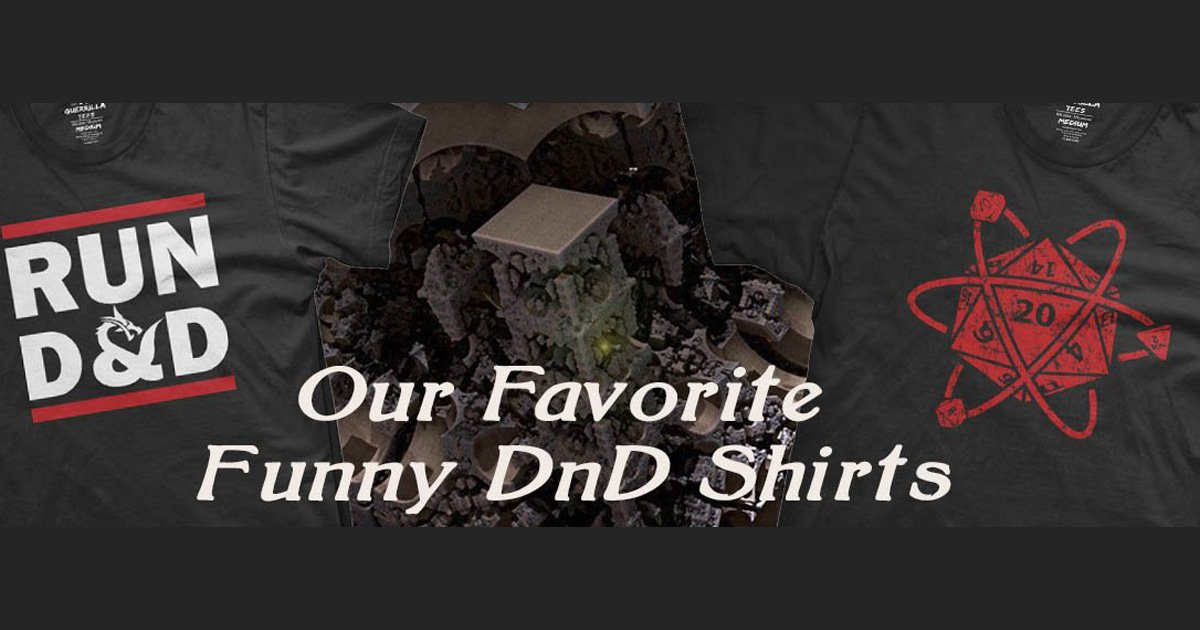 Some of Our Favorite Funny D&D T-Shirts