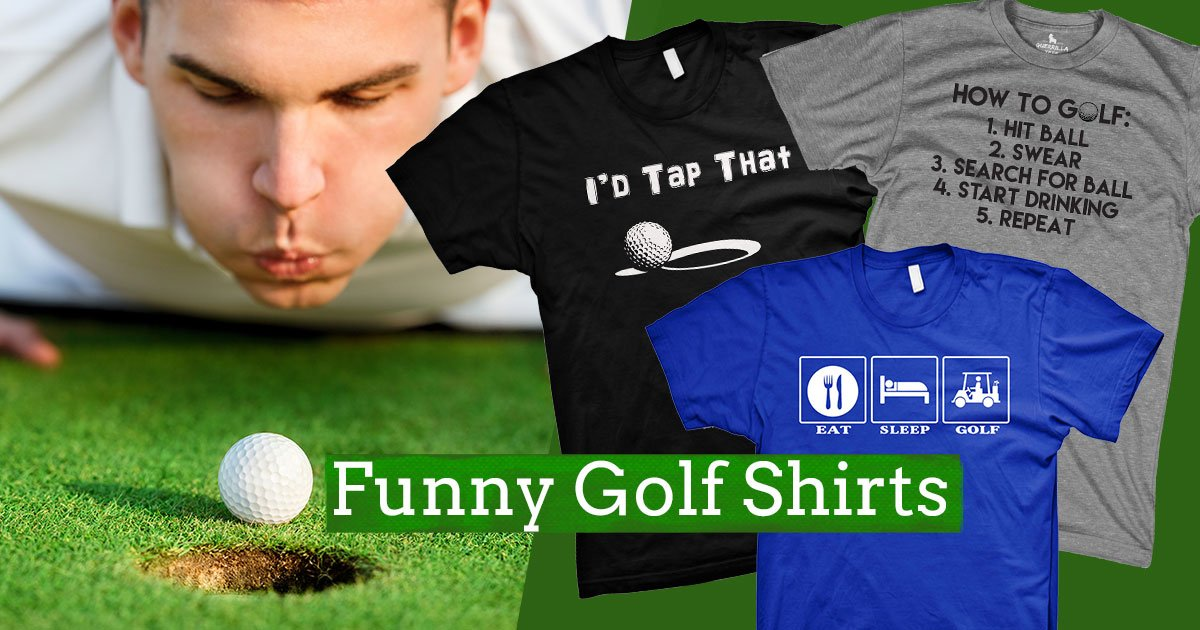Our Most Popular Funny Golf T-shirts