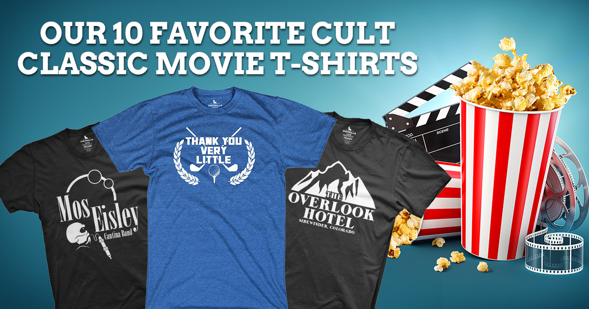 Our 10 Favorite Cult Classic Movie T-Shirts