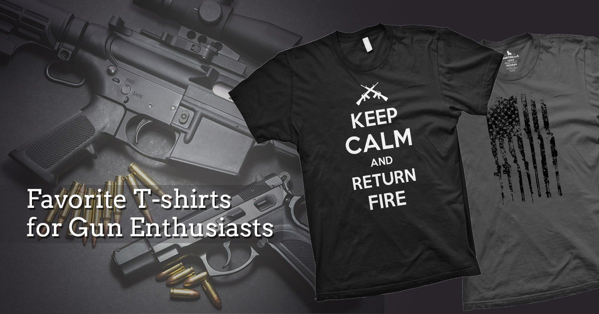 Our Favorite Graphic T-shirts for Gun Enthusiasts