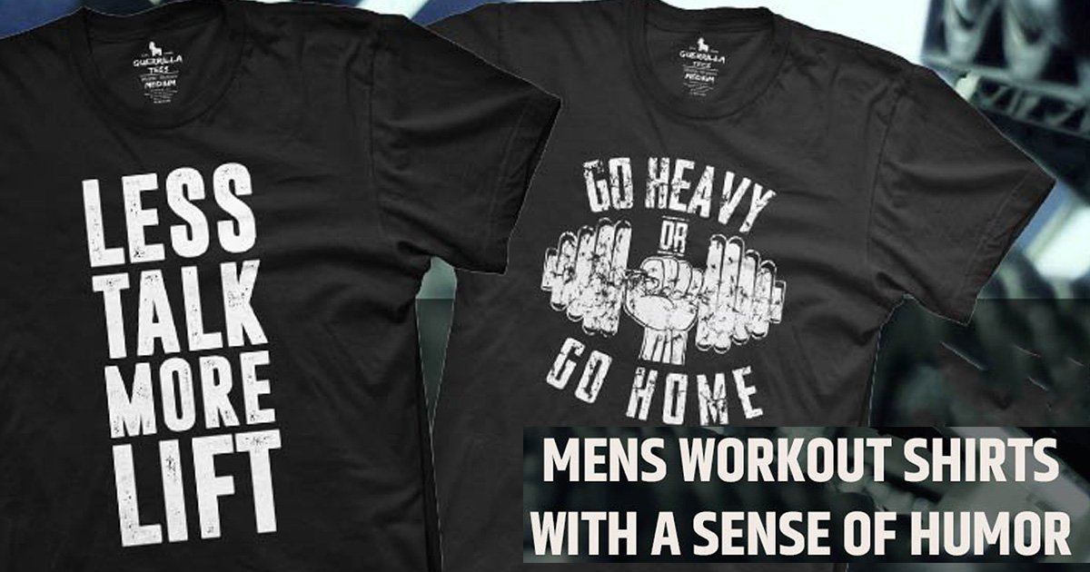 Men's Workout Shirts with a Sense of Humor