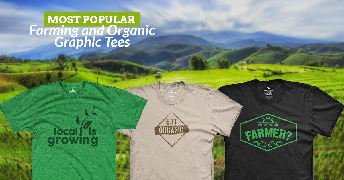 Our Most Popular Farming and Organic Graphic Tees