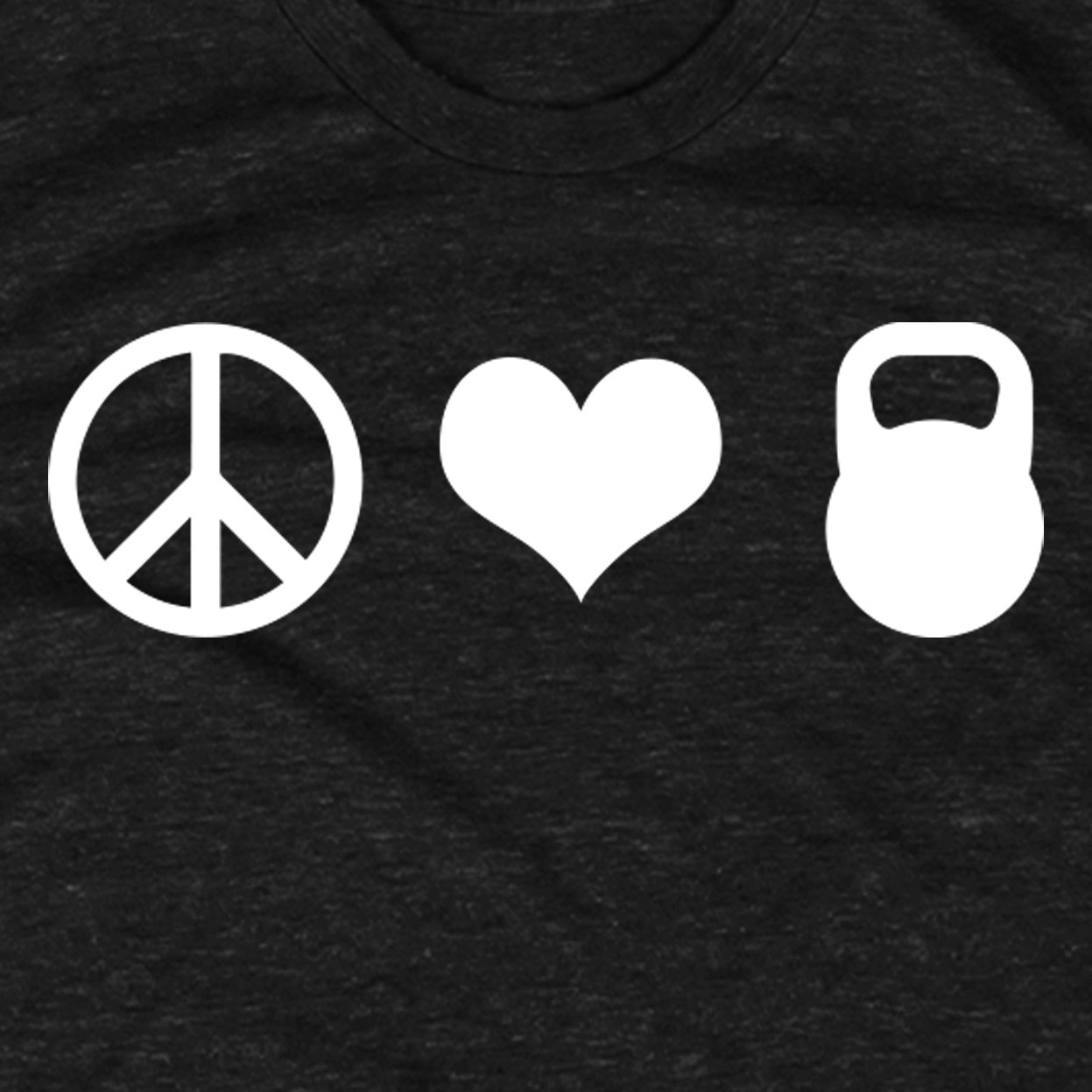 Peace Love Kettlebell T-Shirt