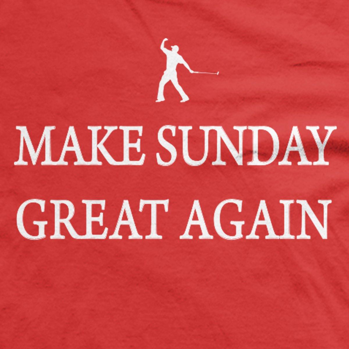 Make Sunday Great Again t-shirt