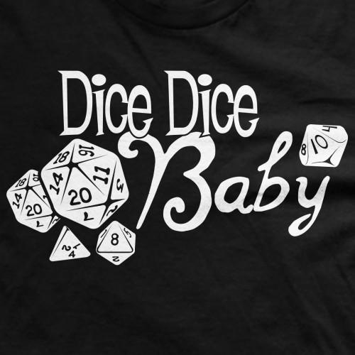 Dice Dice Baby