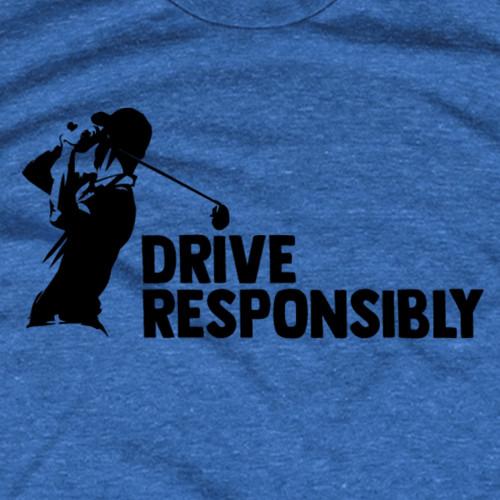 Drive Responsibly