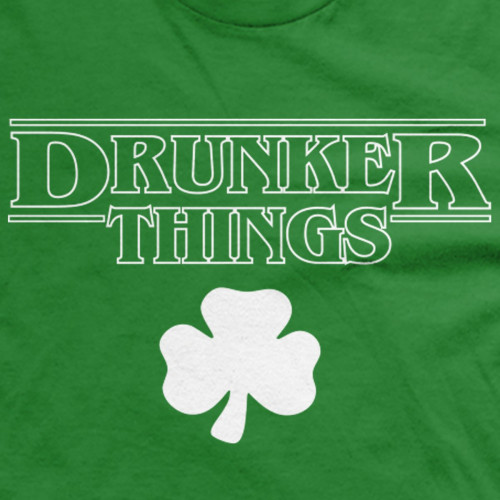 Drunker Things