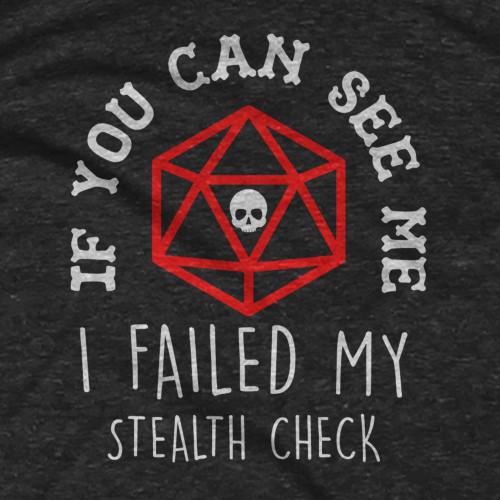 Failed Stealth Check