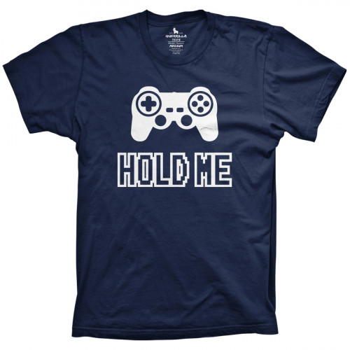 Hold Me Gamer Shirt