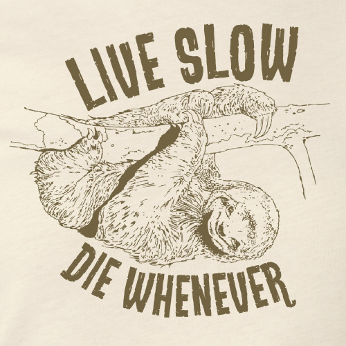 Lady's Sloth Live Slow