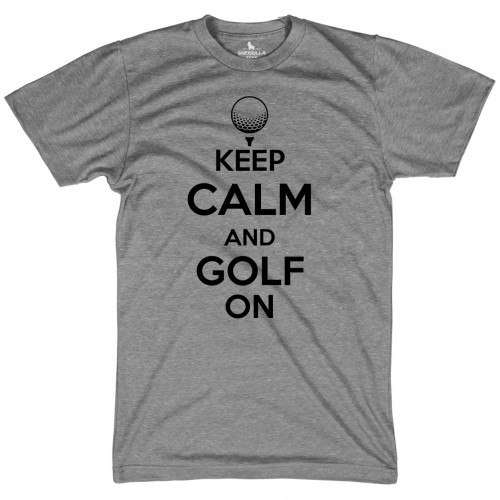 Keep Calm and Golf On
