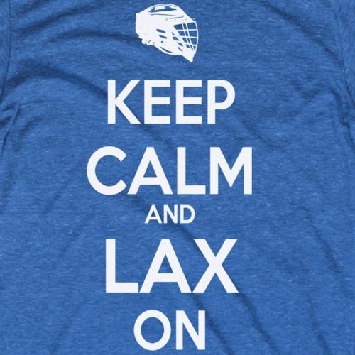 Keep Calm Lax On