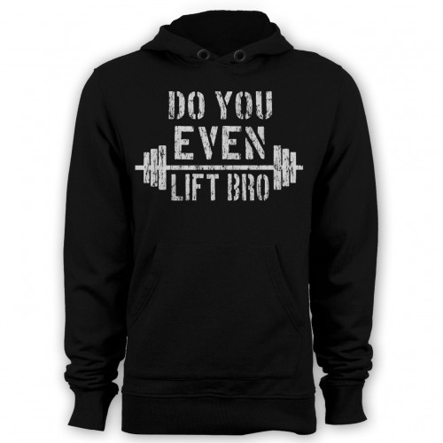 Do You Even Lift Bro Hoodie