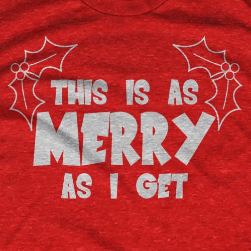 Merry As I Get