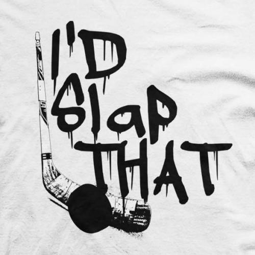 I'd Slap That