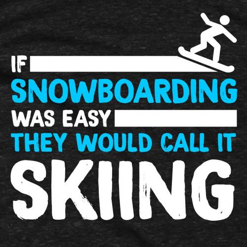 Snowboardin' Ain't Easy