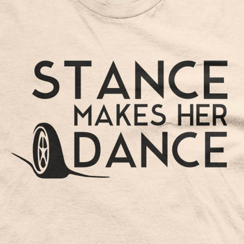 Stance Makes Her Dance