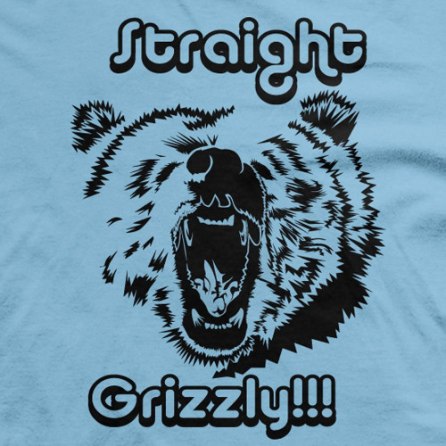 Straight Grizzly
