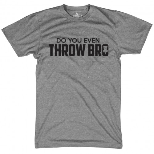 Do You Even Throw Bro?