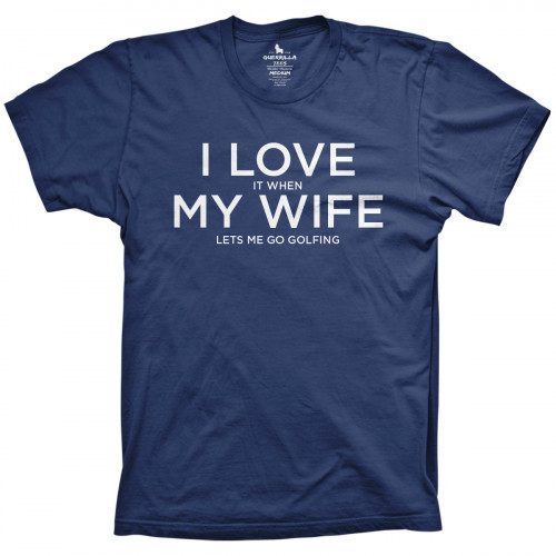 I Love My Wife Golf