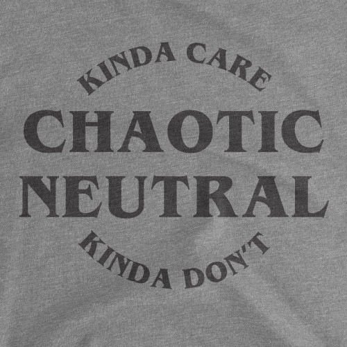 Womens Chaotic Neutral