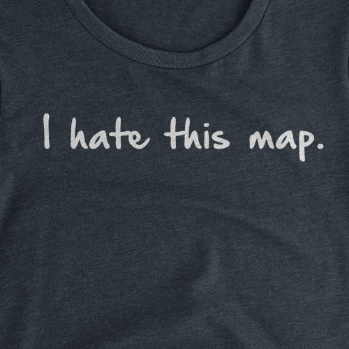Womens I Hate This Map