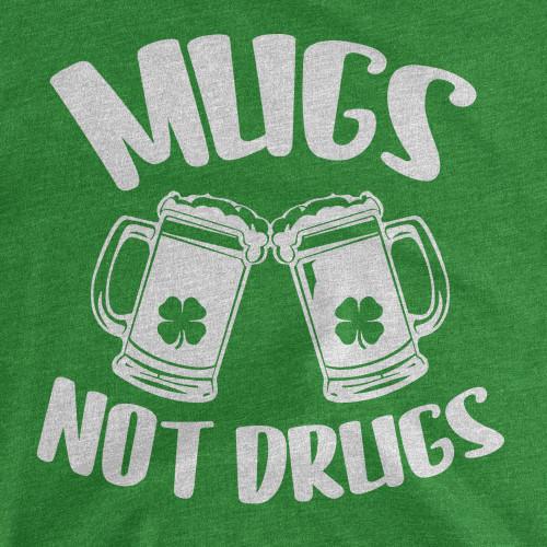 Womens Mugs Not Drugs