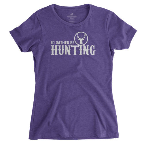 Womens I'd Rather Be Hunting