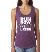 Run Now Wine Later woman's tank top shirt