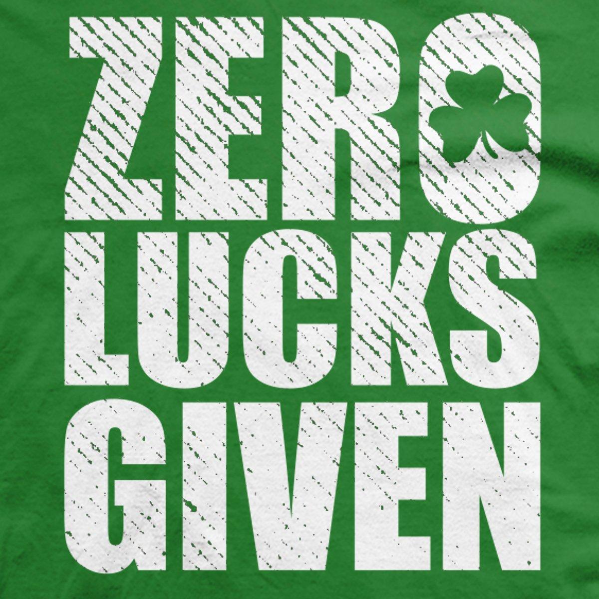 Zero Lucks Given Irish T-Shirt