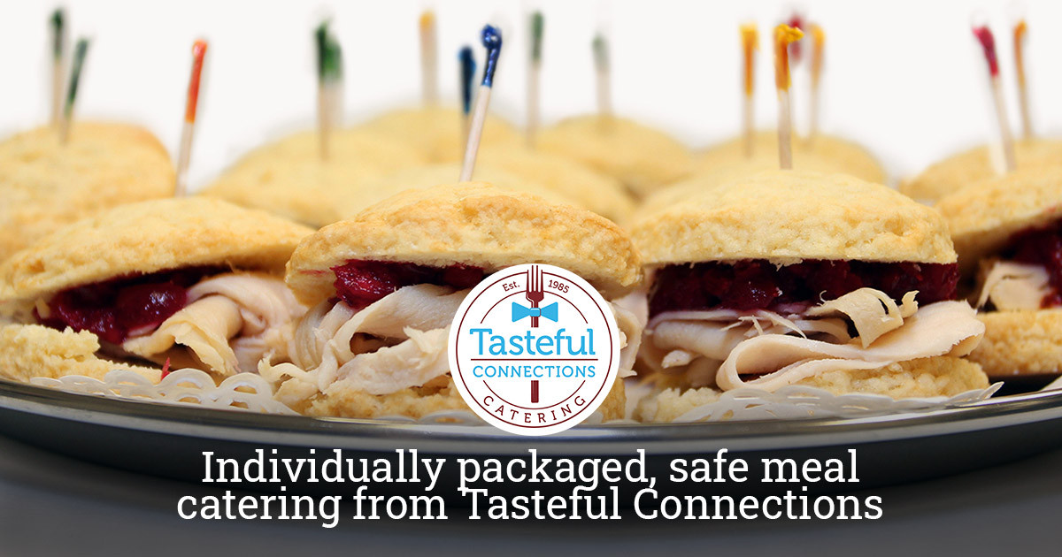 Safe Individually Packaged Meal Catering from Tasteful Connections