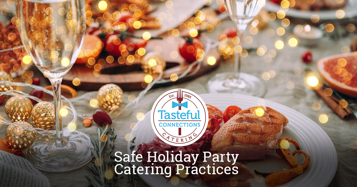 Tasteful Connections Makes Holiday Catering Safe in Rochester