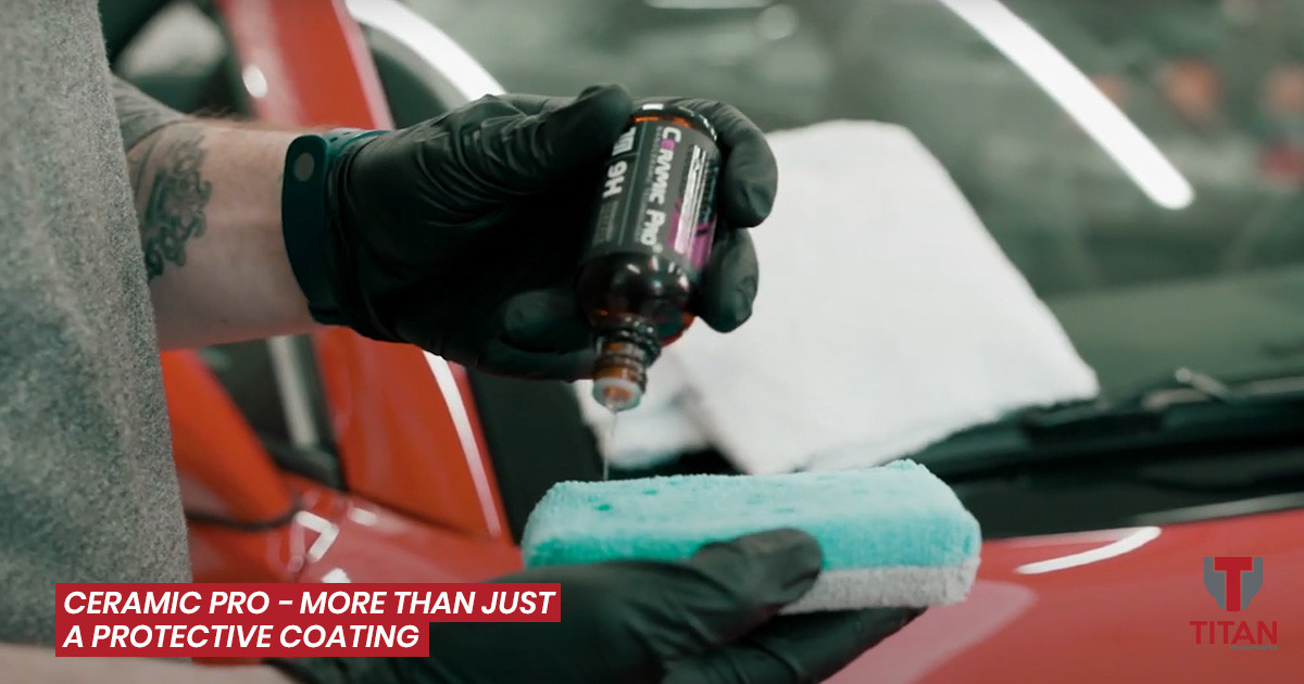 Ceramic Pro, The Ultimate Automotive Protective Coating