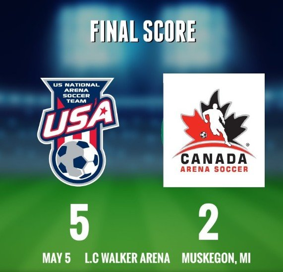 Schindler, US National Arena Soccer Team Defeat Canada 5-2