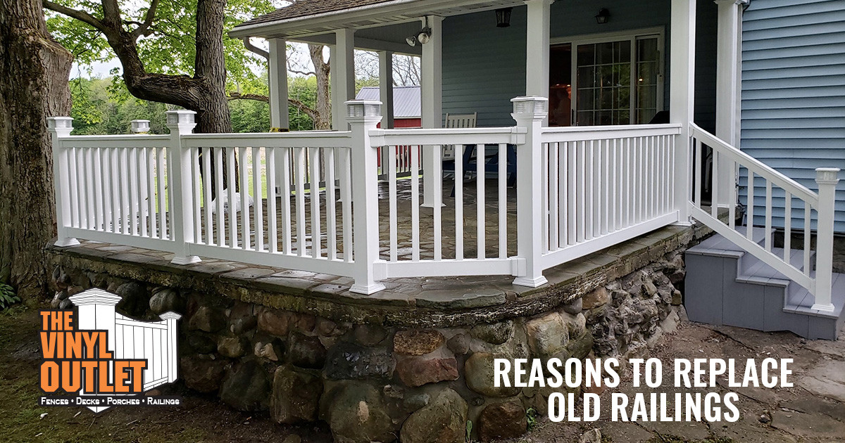 Important Reasons to Replace Old Outdated Railings