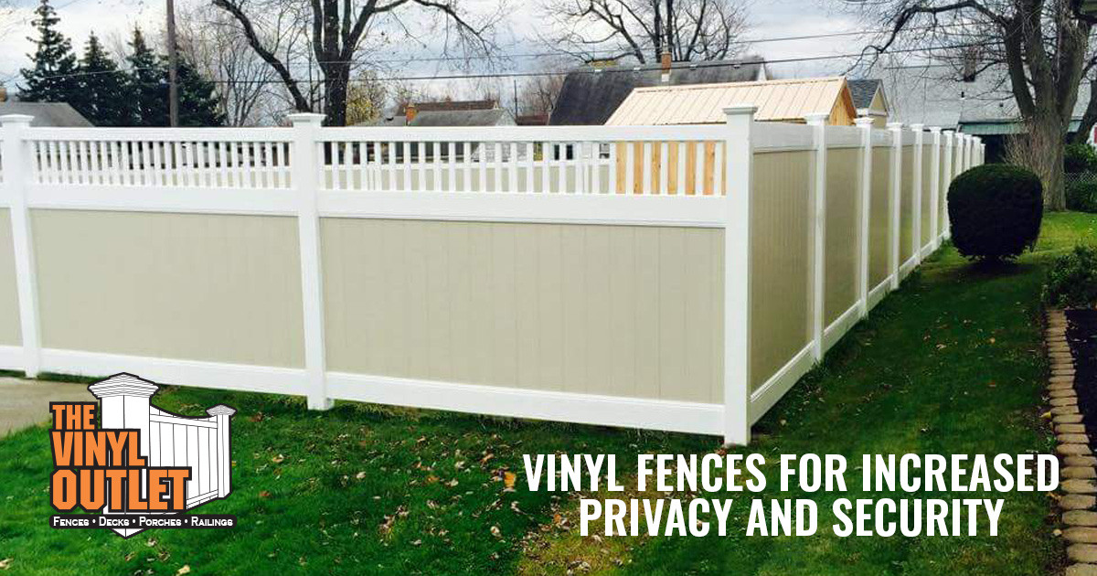 How Vinyl Privacy Fences Can Help Increase Security at Home