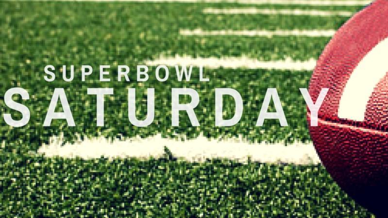 Super Bowl Saturday?