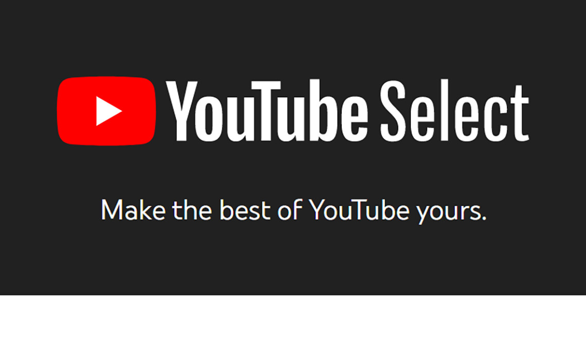 YouTube Enters the Connected TV Category with YouTube Select