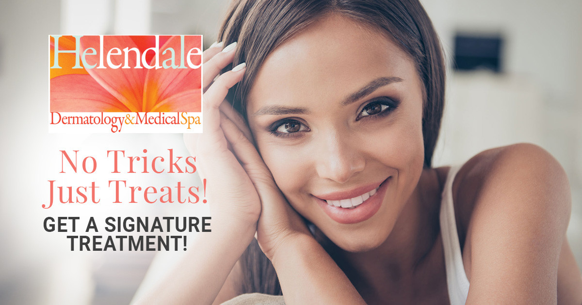 No Tricks Just Treats! Get a Signature Treatment!